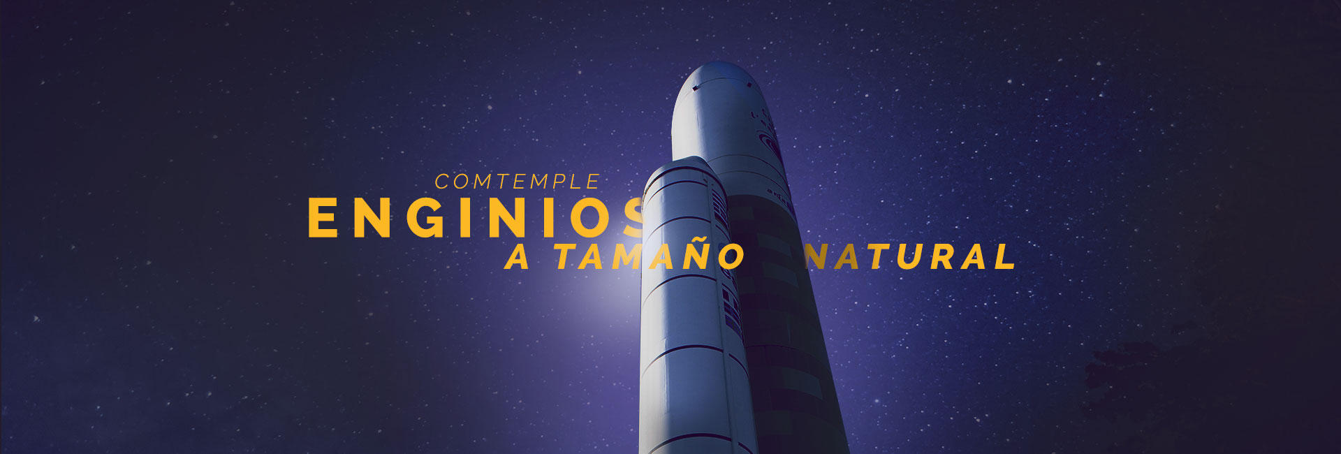 ¡Contemple ingenios a tamaño natural!
